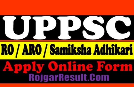 UPPSC RO / ARO / Samiksha Adhikari Recruitment 2021