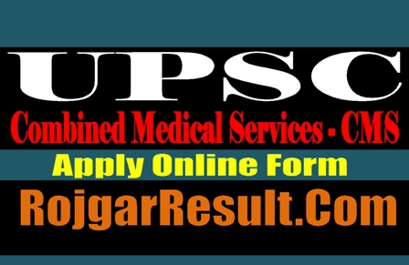 UPSC CMS 559 Post Recruitment 2020