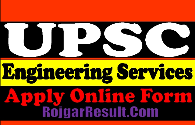 UPSC Engineering Services ES 2021 Apply Online Form