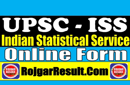 UPSC Indian Statistical Service ISS 2021 Apply Online Form