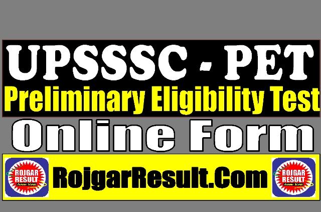 UPSSSC PET Preliminary Eligibility Test 2021 Apply Online Form